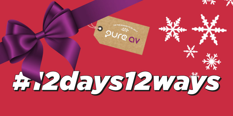 12 Days, 12 Ways - Pure AV Festive Features